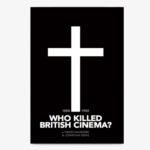 Who Killed British Cinema Kindle