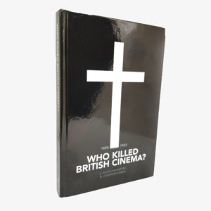 Who Killed British Cinema Book