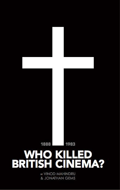 Who Killed British Cinema Book Cover